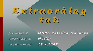 Extraorálne ťahy